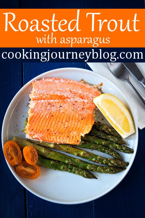 Roasted trout with asparagus is low in calories and good for your health. If you wonder, how to cook rainbow trout, here is one of the easiest seafood recipes to make! This is beautiful lean dish, best option for the dinner! #trout #dinner #dinnerrecipes #healthyrecipes