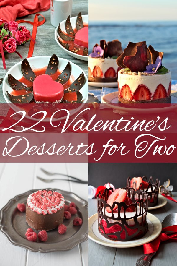 Valentine's desserts for two that your sweetheart will remember! This collection includes no bake desserts, heart shaped pies and cakes, chocolate desserts, as well as treats for gluten-free, vegan diets and healthy lifestyle. #valentinesday #desserts #mirrorglaze #dessertrecipes #dessertideas #chocolatecake #strawberryrecipes