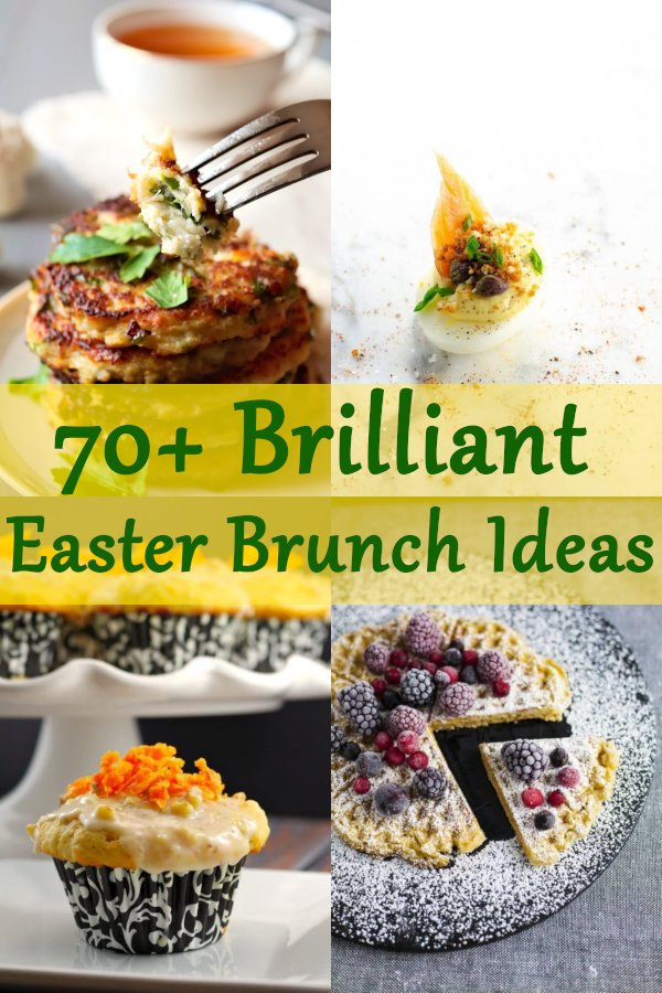 70+ Brilliant Easter Brunch Menu Ideas: deviled eggs, pancakes, waffles and muffins. Simple, make ahead and delicious! Including gluten-free and vegan food.