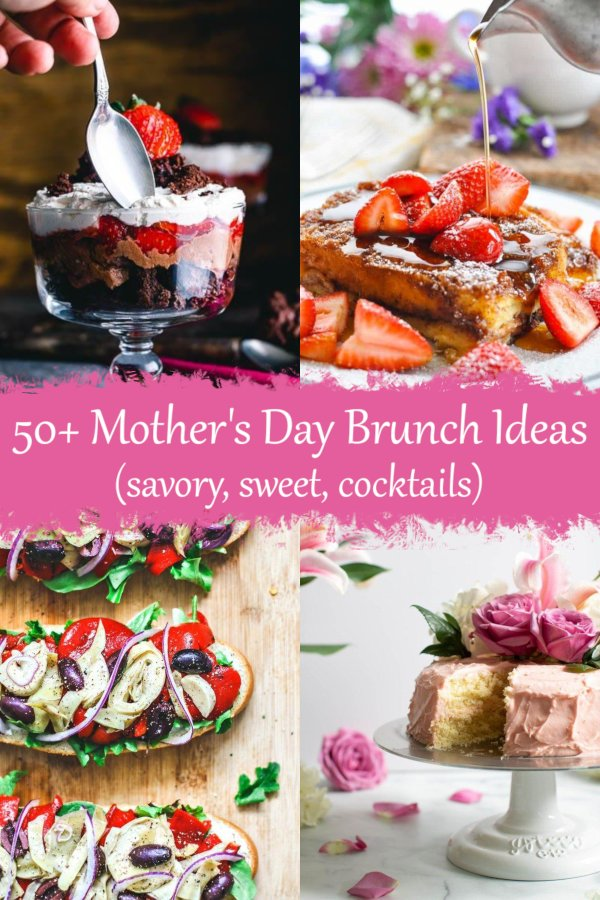 50+ Mother's Day Brunch Ideas. Simple recipes: savory bakes and sandwiches, as well as desserts, cakes, cocktails and more.