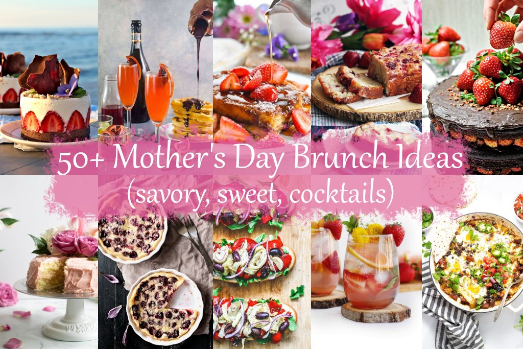 50+ Delightful Mother's Day Brunch Ideas
