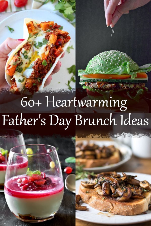 60+ Heartwarming Father's Day Brunch Ideas. Vegetarian, appetizers, sausage and bacon recipes, easy desserts. Mexican potato hash, avocado burger, gooseberry fool, mushroom toast and more.