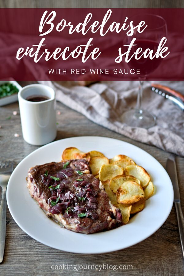 Entrecote à la Bordelaise – Red Wine Sauce Steak is the best romantic dinner idea for Valentine's Day or special occasion. Easy beef recipe for dinner, and what makes it special - red wine sauce.