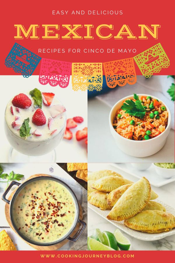 Easy Mexican recipes for Cinco de Mayo, inccluding appetizers, dips, main dishes, desserts and cocktails