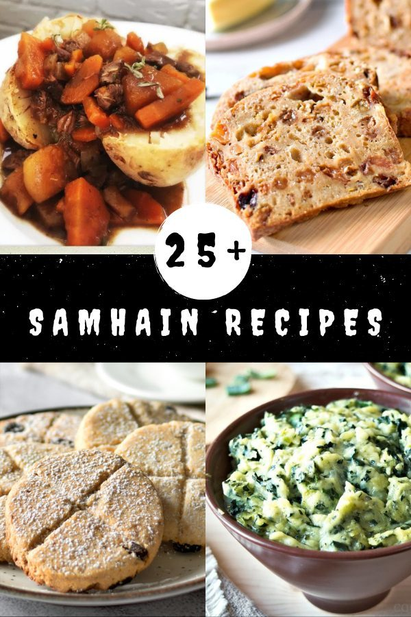 25 +Samhain recipes, including pendle witch stew, barmbrack, soul cakes and colcannon